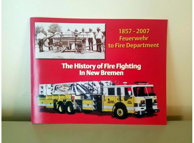 Feuerwehr to Fire Department: History of Firefighting in New Bremen
