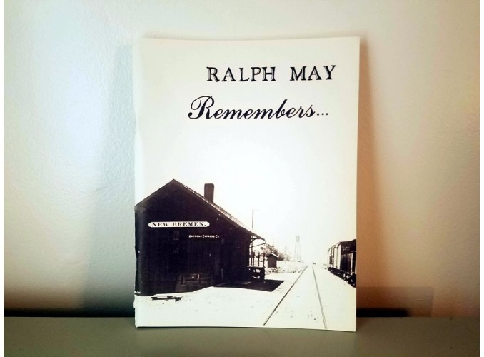 Ralph May Remembers New Bremen